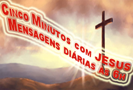 CINCO MINUTOS COM JESUS